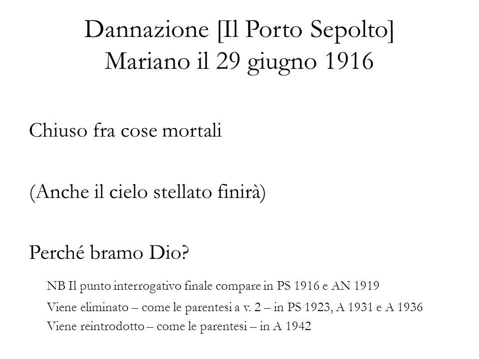 Dannazione [Il Porto Sepolto] Mariano il 29 giugno 1916